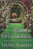 Hidden Possibilities, Hawkes, Laurel, 1612527256