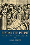Beyond the Pulpit: Women's Rhetorical Roles in the Antebellum Religious Press (Pitt Comp Literacy Culture)
