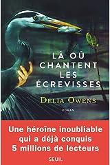 Là où chantent les écrevisses (Romans étrangers (H.C.)) (French Edition) Paperback