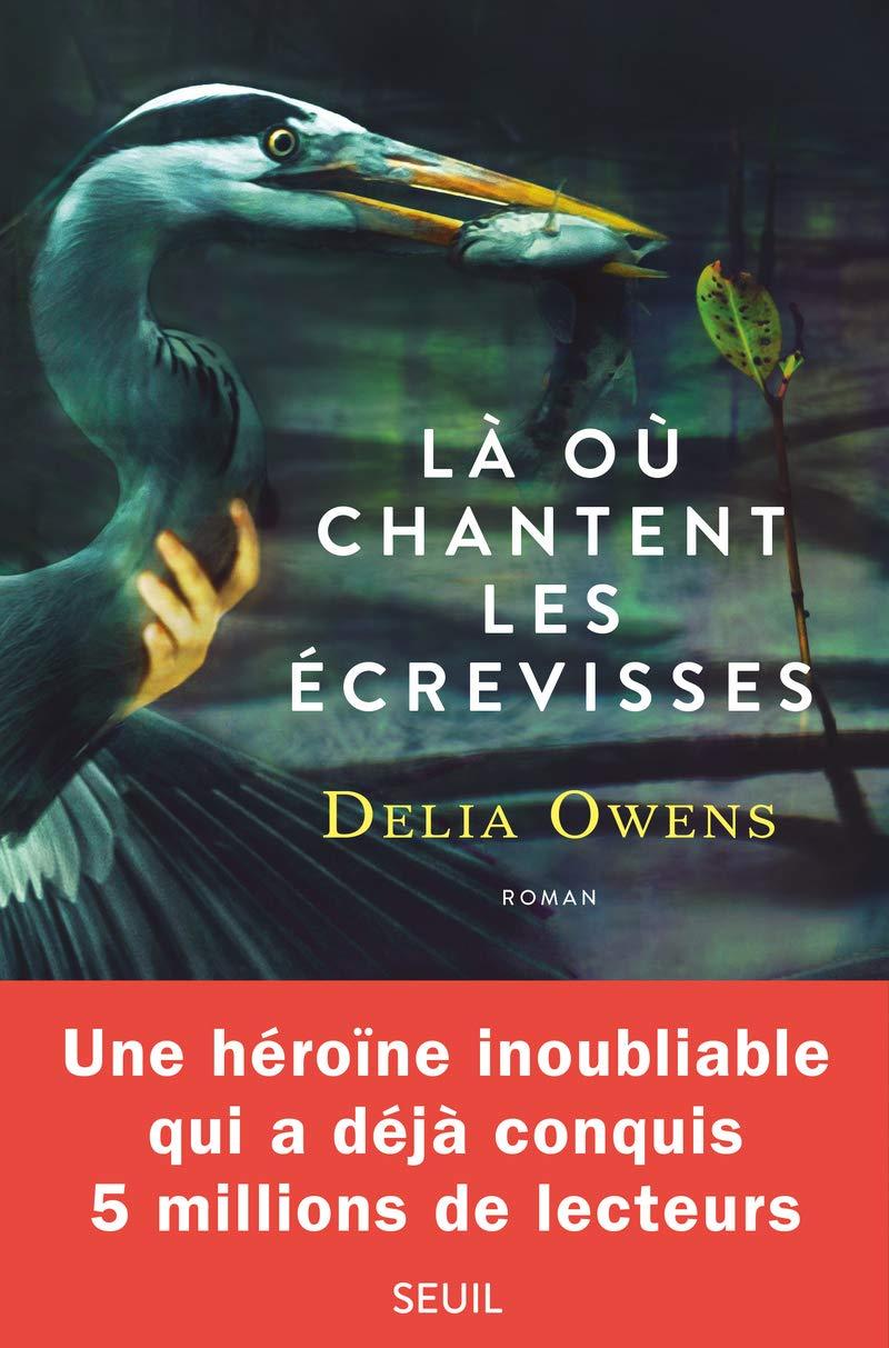 Amazon.fr - Là où chantent les écrevisses - Owens, Delia - Livres