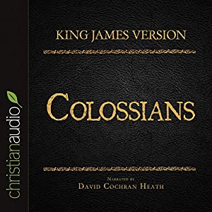 Holy Bible in Audio - King James Version: Colossians Audiobook