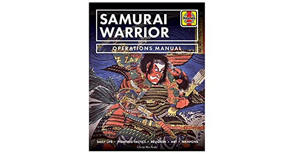 Amazon.com: Samurai Warrior Operations Manual: Daily Life ...