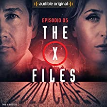 X-Files: Cold Cases 5 Performance by Joe Harris, Chris Carter, Dirk Maggs Narrated by Gianni Bersanetti, Claudia Catani