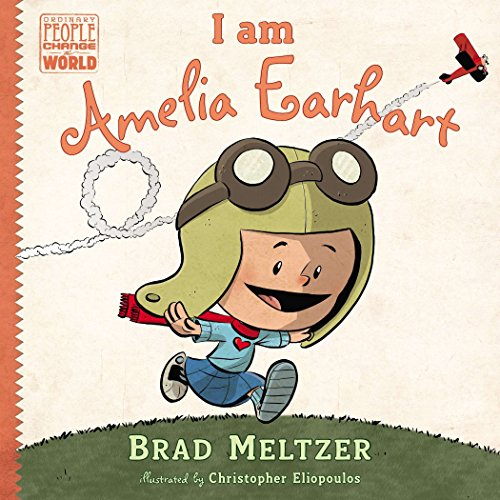 Books : I am Amelia Earhart (Ordinary People Change the World)