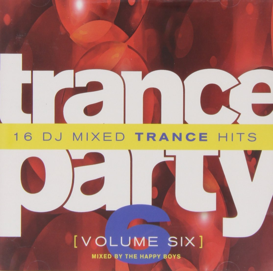 Trance Party, Vol. 6