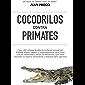 Cocodrilos contra Primates: Una introducción al proceso de solución creativa de problemas