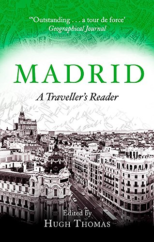 Madrid: A Traveller's Reader [Idioma Inglés] por Hugh Thomas