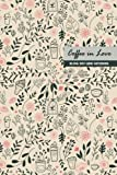 capa de Coffee in Love Blank Dot Grid Notebook: Compact 6 X 9 Inches 120 Cream Paper Paperback Bullet Journal / Diary / Planner / To-Do List with Vintage Pink and Grey Cover