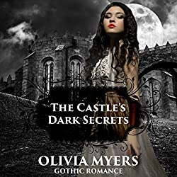 Gothic Romance: The Castle's Dark Secrets