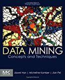 img - for Data Mining: Concepts and Techniques, Third Edition (The Morgan Kaufmann Series in Data Management Systems) book / textbook / text book