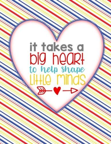 Teacher Thank You - It Takes A Big Heart To Help Shape Little Minds: Teacher Notebook - Journal or Planner for Teacher Gift: Great for Teacher ... End Gift - Horizontal Stripes - Mug Caterpillar