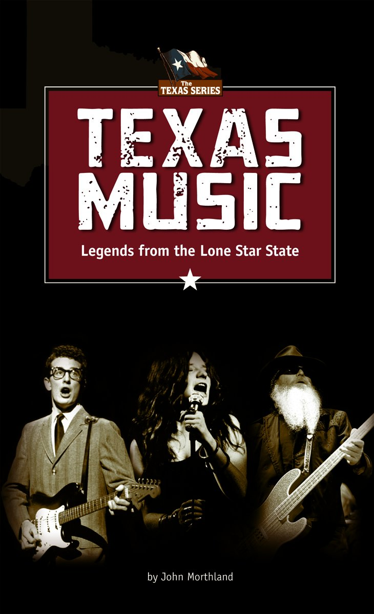 Texas Music: Legends from the Lone Star State (The Texas Series) PDF