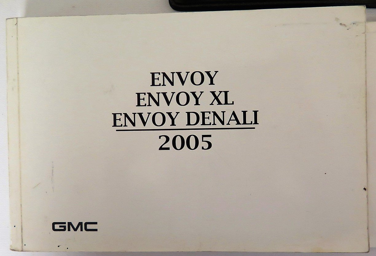 amazon com 2005 gmc envoy and xl and denali owners manual gmc rh amazon com 2005 Envoy Owners Manual PDF 2003 GMC Envoy Manual