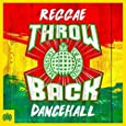 Throwback Reggae Dancehall - Ministry Of Sound