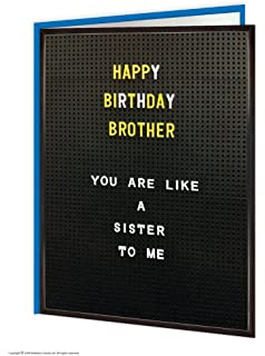 Brainbox Candy Funny Humorous Brother Like A Sister Birthday Greeting Card