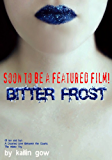 Bitter Frost  (Bitter Frost #1: Frost Series)