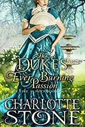The Duke's Ever Burning Passion: Fire and Smoke