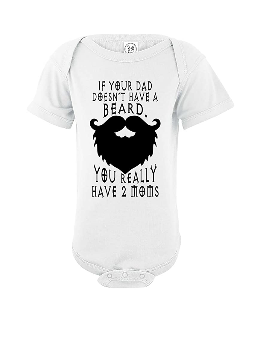 d01dc9f7 If Your Dad Doesn't Have A Beard | Funny Baby Girl Boy Unisex Onesies