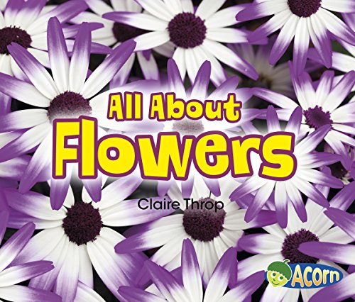 All About Flowers (All About Plants)