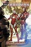 Invincible Iron Man Vol. 6: Stark Resilient Book 2 (Invincible Iron Man (2008-2012))