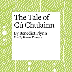 The Tale of Cú Chulainn