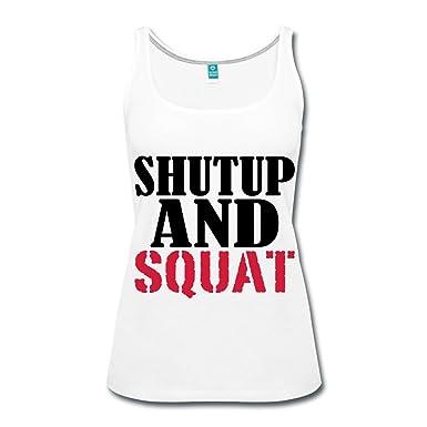 Spreadshirt Musculation Shut Up And Squat Débardeur Premium Femme   Amazon.fr  Vêtements et accessoires 18c1687c9bb1