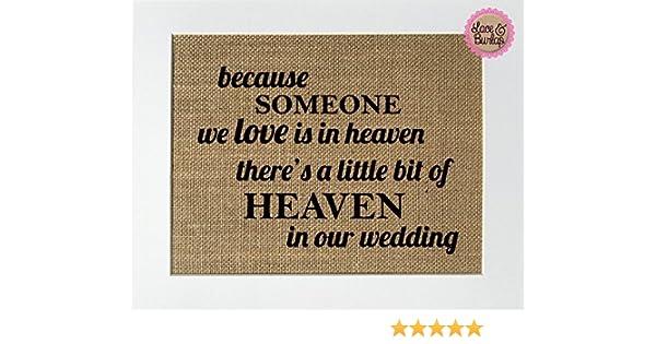Because Someone We Love Is In Heaven Burlap Memorial Print