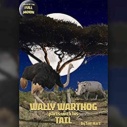 Tales of the Full Moon: Wally Warthog Parts with His Tail