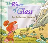 The River of Glass, Katherine Corwin, 1601310021