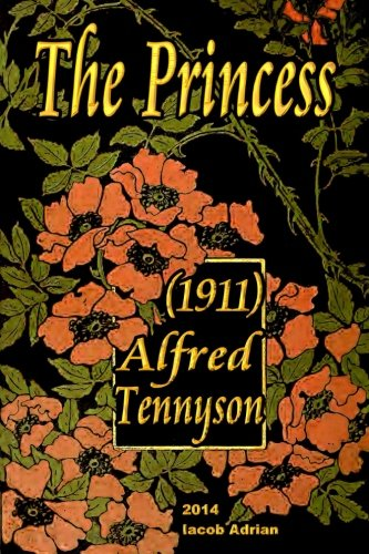 The Princess (1911) Alfred Tennyson