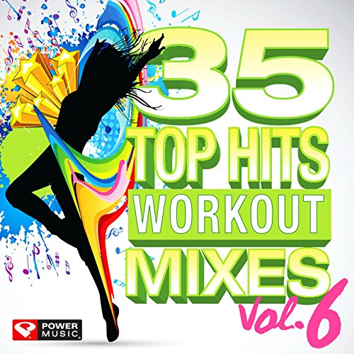 35 Top Hits, Vol. 6 - Workout ...