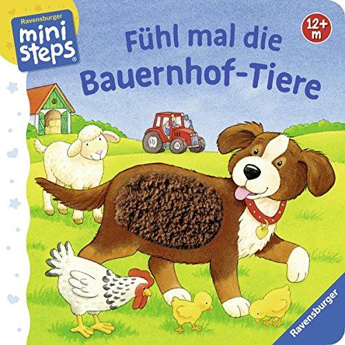 Fühl mal die Bauernhof-Tiere: Ab 12 Monaten (ministeps Bücher)