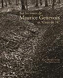 Image de Sur les traces de Maurice Genevoix et