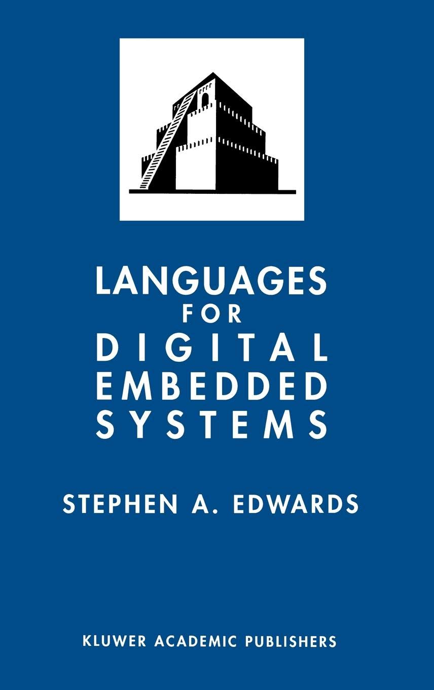 Languages for Digital Embedded Systems (The Springer International Series in Engineering and Computer Science) by Brand: Springer