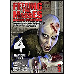 Feeding the Masses Horror Collection: 4 Fearsome Films