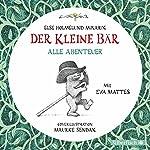 Der Kleine Bär - Alle Abenteuer   Else Holmelund Minarik