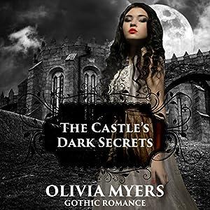 Gothic Romance: The Castle's Dark Secrets Audiobook