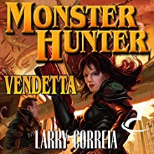 Monster Hunter Vendetta Audiobook by Larry Correia Narrated by Oliver Wyman