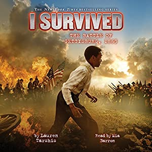 I Survived the Battle of Gettysburg, 1863 Audiobook