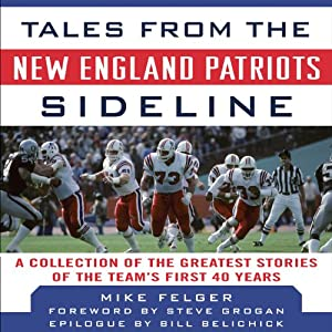 Tales from the New England Patriots Sideline Audiobook