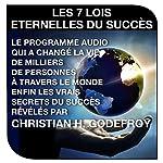 Les sept lois éternelles du succès | Christian H. Godefroy