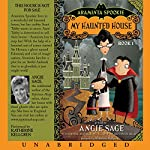 Araminta Spookie, Books 1 & 2: My Haunted House & The Sword in the Grotto | Angie Sage