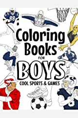 Coloring Books For Boys Cool Sports And Games: Cool Sports Coloring Book For Boys Aged 6-12 Paperback