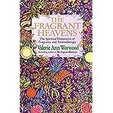 The Fragrant Heavens by Valerie Ann Worwood (2012-05-01)