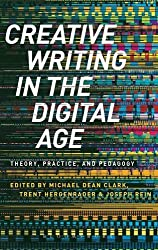 Creative Writing in the Digital Age