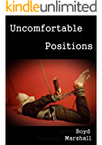 Uncomfortable Positions