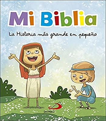 Mi Biblia: La historia más grande en pequeño Biblias infantiles - 9788428552585: Amazon.es: Figueredo Rueda, Octavio, López Pastor, Jesús: Libros