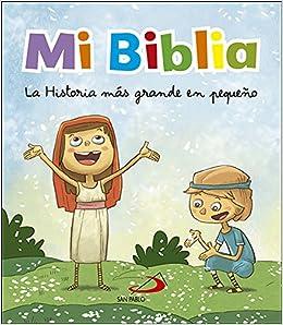 Mi Biblia: La historia más grande en pequeño Biblias infantiles - 9788428552585: Amazon.es: Octavio Figueredo Rueda, Jesús López Pastor: Libros