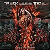Hellraser by Reckless Tide (2007-05-21)