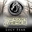 The Dragon's Throne: Complete 4 Book Series Audiobook by Lucy Fear Narrated by Charlie Boswell